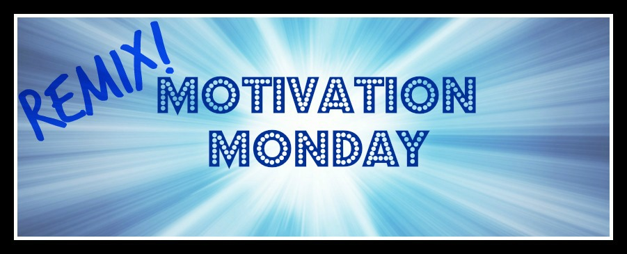Motivation Monday banner remix