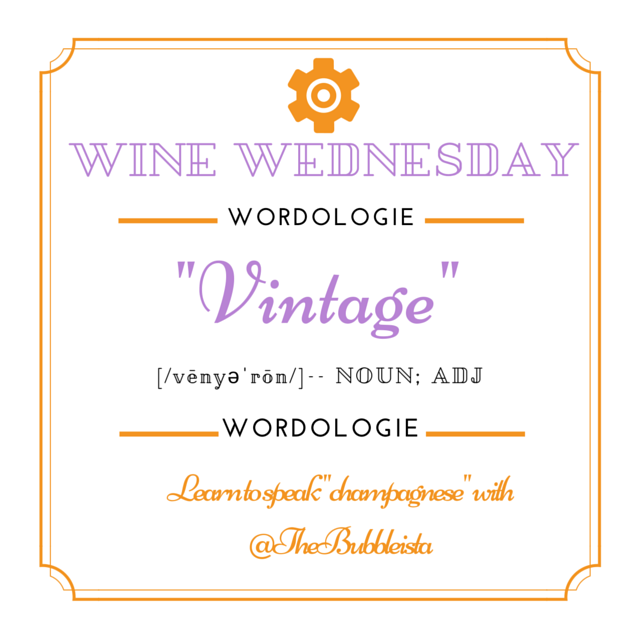 Wine wednesday wordologie v is for vintage for Couture meaning in english