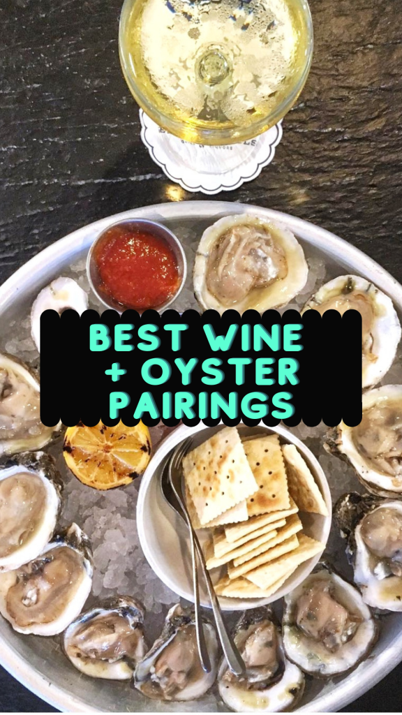 best wine and oyster pairings